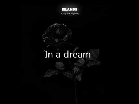 Клип Islands - In A Dream It Seemed Real