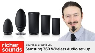 Samsung 360 Wireless Audio set-up   Richer Sounds
