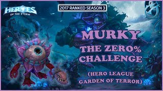 Grubby | Heroes of the Storm - Murky - The 0% Challenge - HL 2017 S3 - Garden of Terror