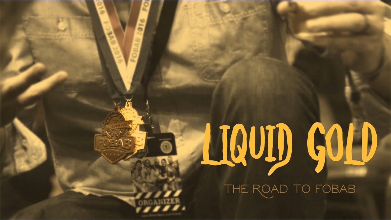 Liquid Gold | The Road to FOBAB