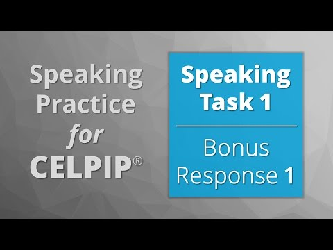 Speaking for CELPIP® – Task 1 – Bonus Response 1