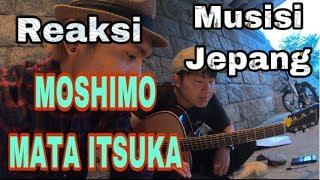 Download lagu Reaksi orang JEPANG dengerin MOSHIMO MATA ITSUKA dan MUNGKIN NANTI MP3