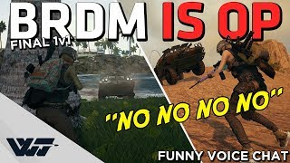 BRDM IS SO BROKEN - Must see hilarious BRDM win streak + Funny Voice chat - PUBG