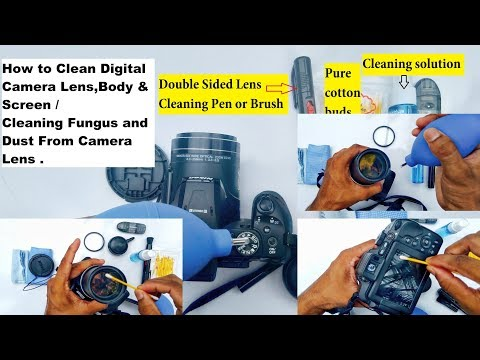 How to clean digital camera lens, body & screen / Cleaning Fungus and dust From Camera Lens 2018