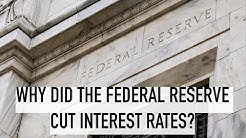 Why the Federal Reserve Just CUT Interest Rates