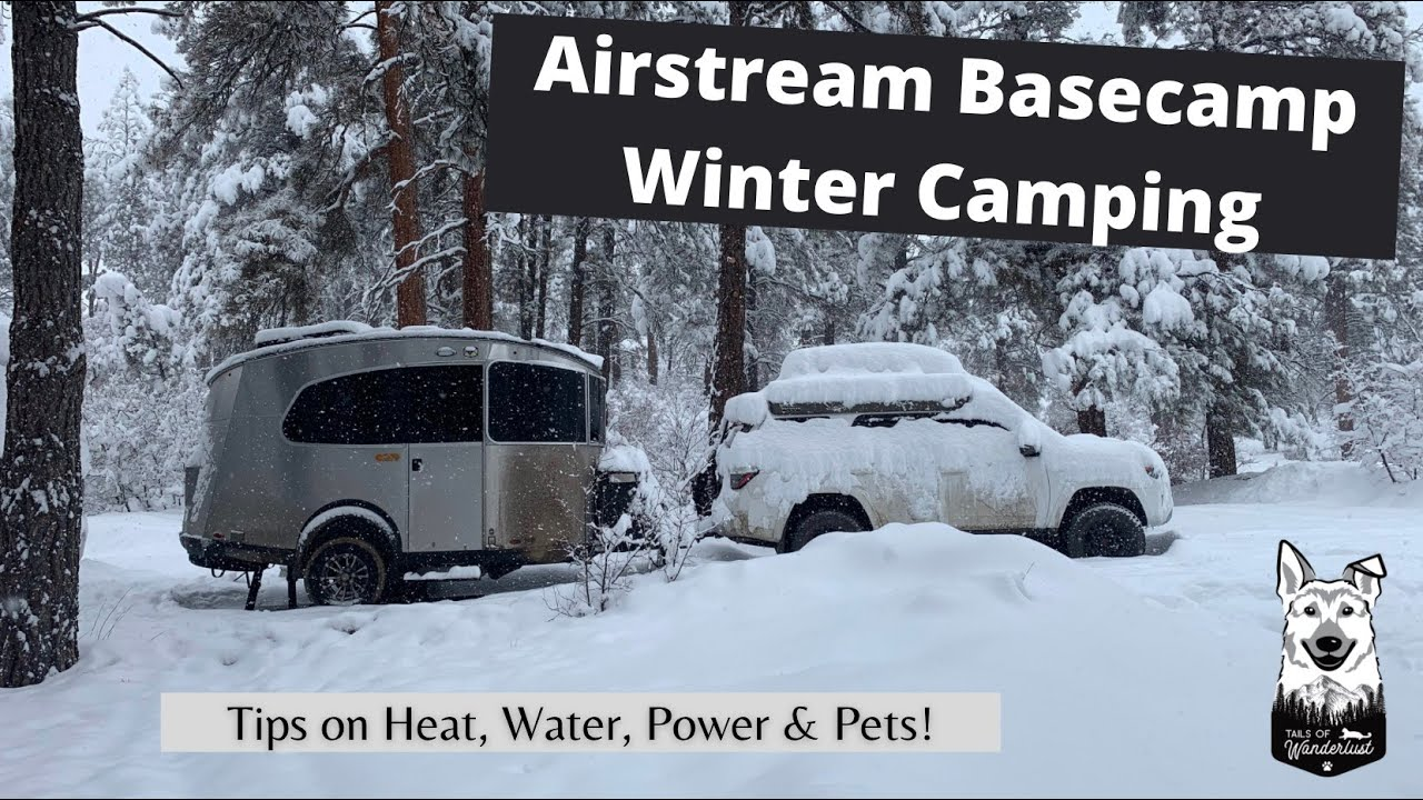 Winter Camping in a 2018 Airstream Basecamp X: Lessons Learned After a Week Living in the Snow.