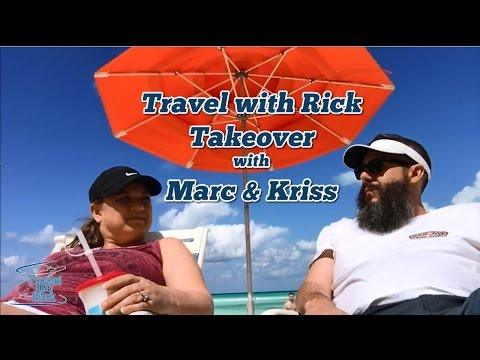 Travel with Rick Takeover with Marc & Kriss