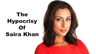 The Hypocrisy of Saira Khan