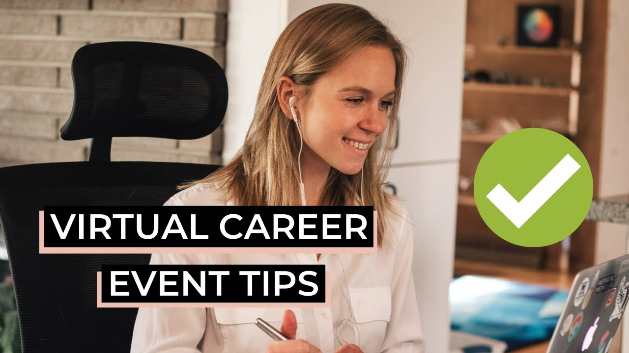 How To Get The Most Out Of Virtual Career Events