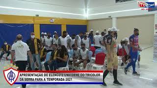 Reproduzir APRESENTAÇÃO DO ELENCO E UNIFORME DO TRICOLOR  DA SERRA PARA A TEMPORADA 2021