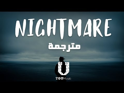 Halsey – Nightmare مترجمة