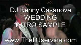 DJ Kenny Casanova Wedding Intro Sample #2 - Albany NY
