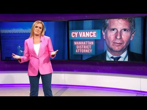 Cy Vance: Technically Legal  March 14, 2018 Act 2, Part 1  Full Frontal on TBS