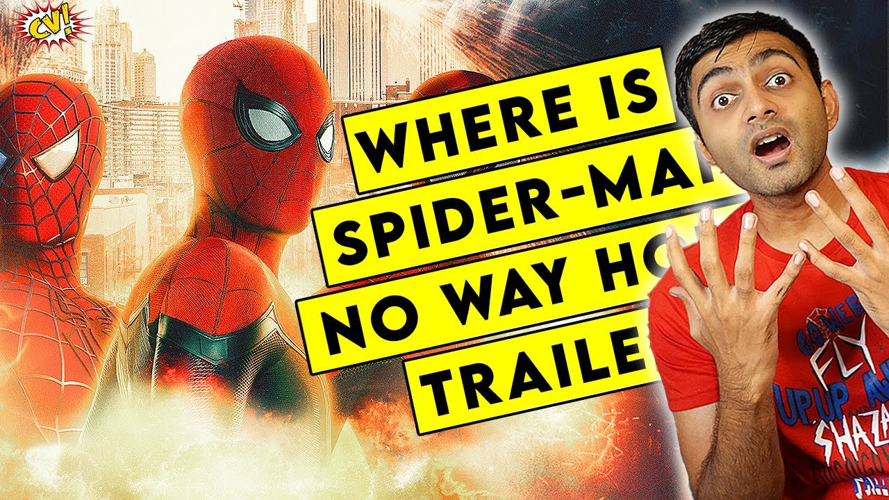 Where is Spider-man No Way Home Trailer? || ComicVerse