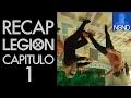 RECAP | Legión | Capítulo 1 | Opinión, análisis y teorías.