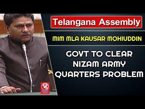 Telangana Assembly | MIM MLA Kausar Mohiuddin Urges Govt To Clear Nizam Army Quarters Problem | V6