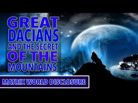 GREAT DACIANS and the SECRETS of the Mountains