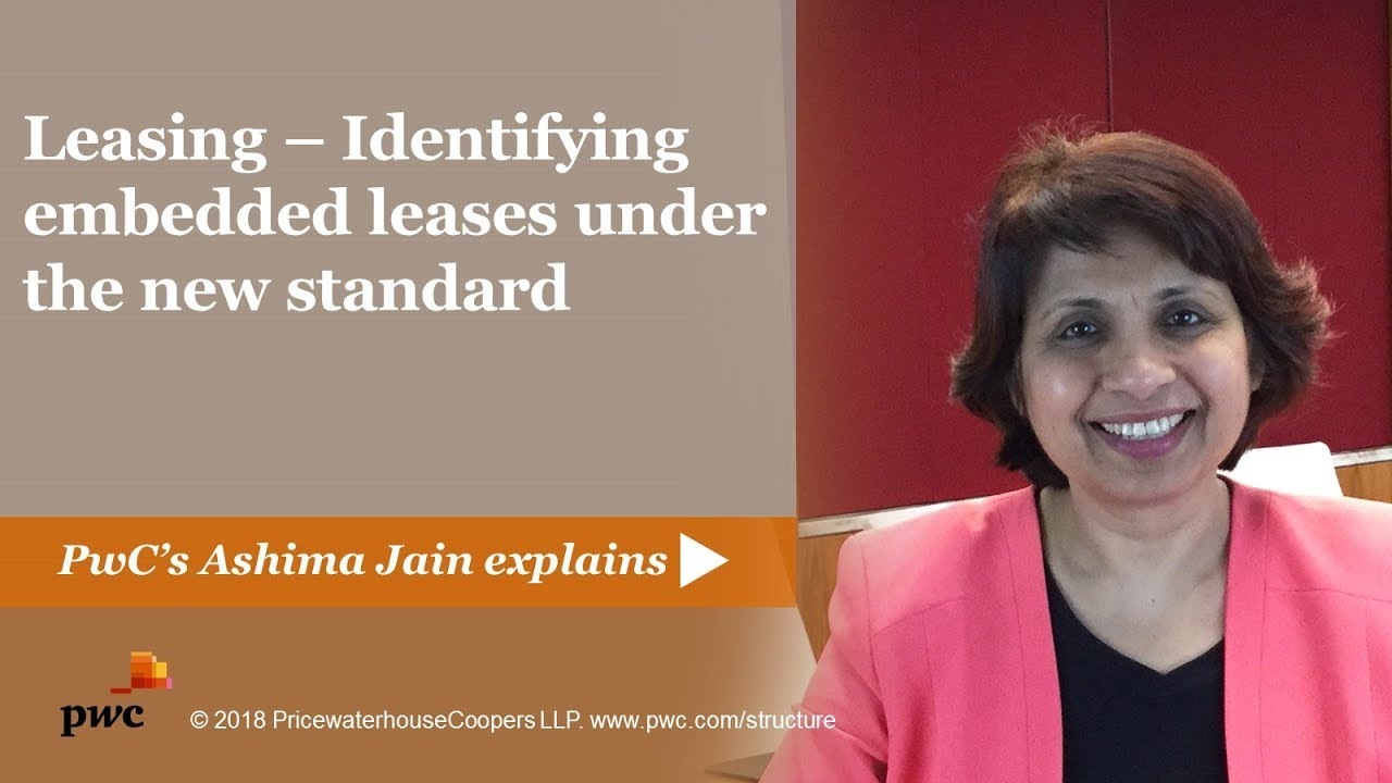 Are leases embedded in your contracts? :PwC