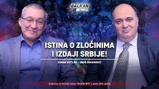 AKTUELNO  Stina O Zločinima I Izdaji Srbije   Uroš Šuvaković I Zoran Ostojić 24.3.2019