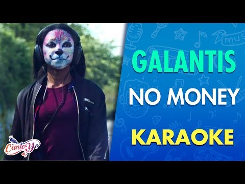 Galantis - No Money (Karaoke) | CantoYo