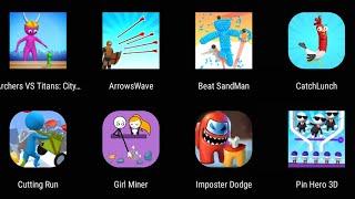 Arrows Wave,Beat SandMan,Catch Lunch,Cutting Run,Girl Miner,Imposter Dodge,Pin Hero 3D