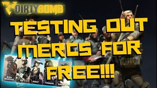 Dirty Bomb GUIDE | How to Test Mercs Without Purchasing or Free Rotation! (Offline servers only!)