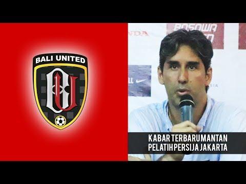 Breaking News -  Mantan Pelatih yang Bawa Persija Juara Liga 1 2018 Resmi Gabung Bali United Mp3