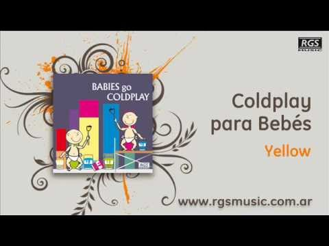 Coldplay para Bebés - Yellow
