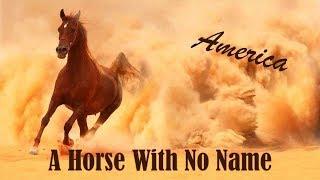 America | A Horse With No Name - Legendado