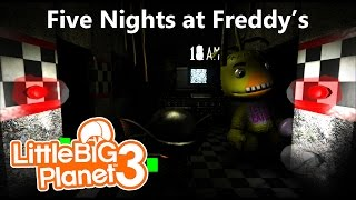 Little Big Planet 3 Multiplayer: FNAF... DLIVE LET ME IN!!!!!!!!!!
