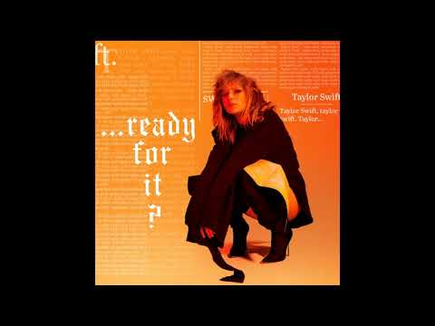 Taylor Swift - Ready for It? (Official...