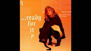 Taylor Swift - Ready for It? (Official Audio)