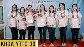 Bế Giảng Khóa Đào Tạo Giáo Viên YTTC36   Shivom Yoga & Dance