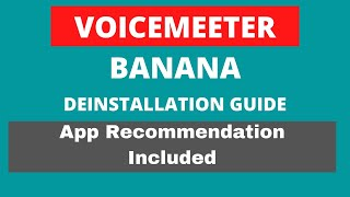 How To Uninstall Voicemeeter Banana COMPLETELY