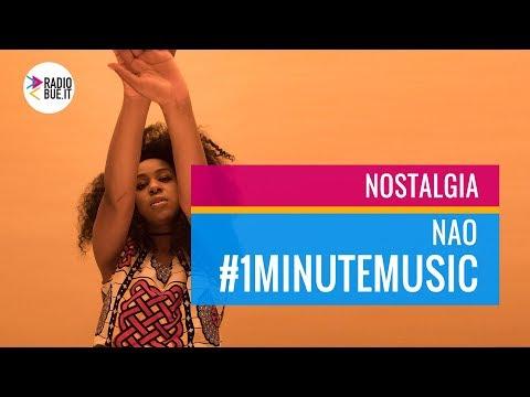 NAO - Nostalgia #1minutemusic