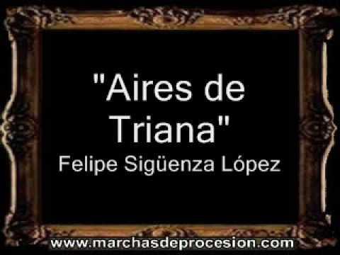 Aires de Triana - Felipe Sigüenza López [BM]