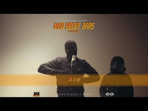 (BSIDE) 30 & KK - Mad About Bars w/ Kenny [S2] | @MixtapeMadness (4K)