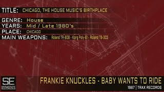 Frankie Knuckles - Baby Wants To Ride (Trax Records | 1987)