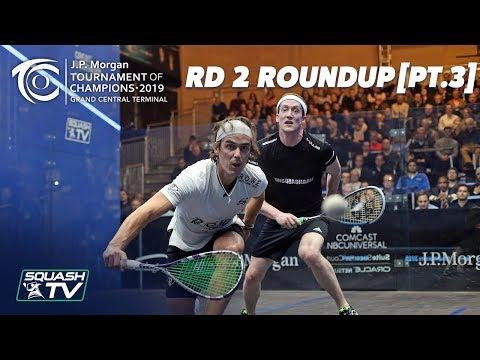 Squash: Tournament of Champions 2019 - Men\'s Rd 2 Roundup [Pt.3]