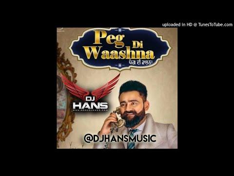 Peg Di Waashna Remix - Dj Hans  Amrit Maan (BASS FOR ALL)||LATEST NEW PUNJABI SONG 2018