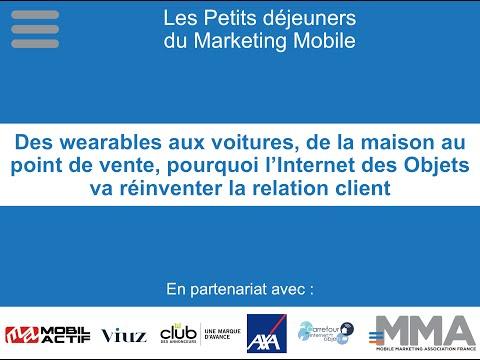 Petit-déjeuner du Marketing Mobile : Wearable et objets connectés