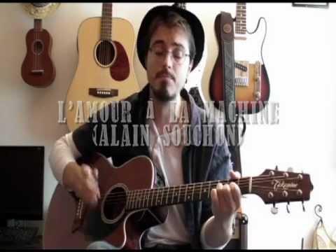 Cours de guitare - L'amour à la machine (Alain Souchon)