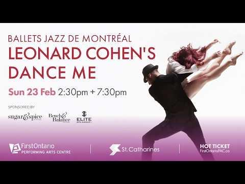 Les Ballets Jazz De Montreal  - Leonard Cohen's Dance Me | Sun 23 Feb 2020