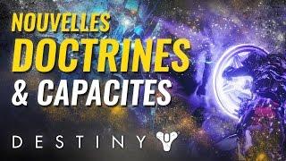 Destiny 2 FR - Classes, doctrines, capacités : ce qui change