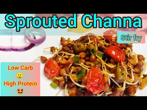 Stir Fry Chickpeas | Sprouted Channa Recipe | Garbanzo Bean | Easy and Healthy Breakfast Recipe