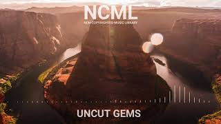#NoCopyrightMusic #vloggers #vlogmusic   NOCOPYRIGHT MUSIC[Uncut Gems]FOR VLOGGERS AND OTHERS