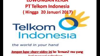 Lowonga Kerja PT Telkom Indonesia Seluruh Indonesia Hingga Januaari 2017