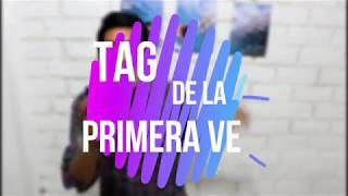 TAG DE LA PRIMERA VEZ*- ReVelT6