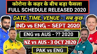 Upcoming Matches of India, Australia, England, WI, Pak, Bangladesh, NZ | Date, Venue, Time 2020