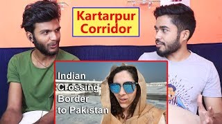 INDIANS react to 'Sending my Indian Wife to Pakistan' (Kartarpur Corridor)
